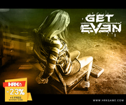 Buy Get Even Steam Key On HRKGame To Play An Amazing Game at AUD$29.06
